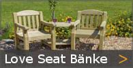 Love Seats Gartenbank Holz Begleiter Sortiment entdecken