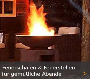 Feuerschalen und Feuerstellen Sortiment entdecken